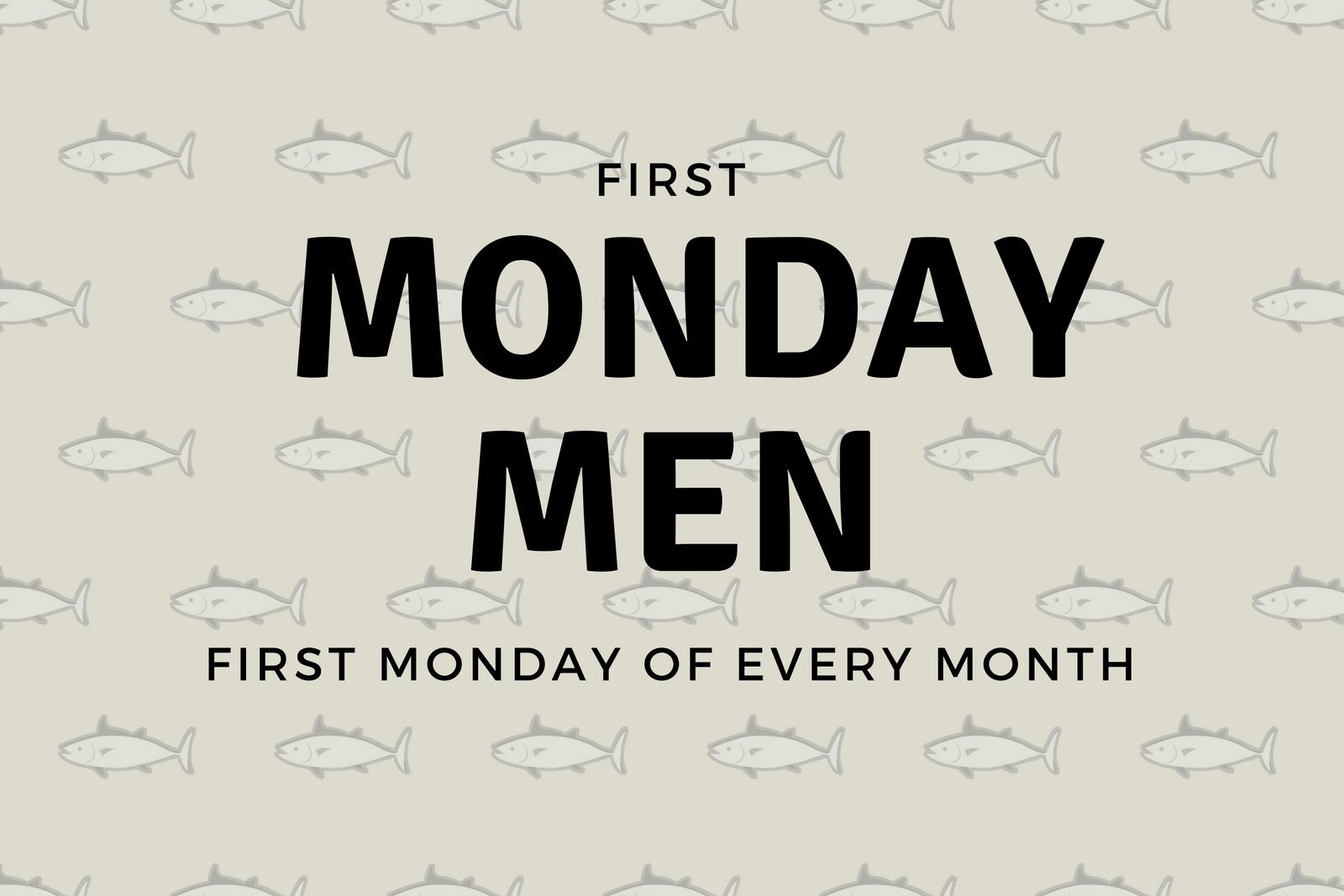 first Mondaymen